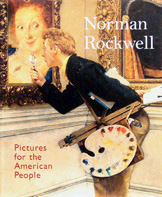 Norman Rockwell: Pictures for the American People