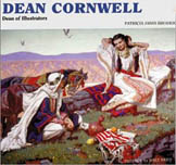 Dean Cornwell: Dean of Illustrators