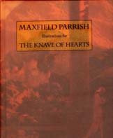 Maxfield Parrish: The Knave of Hearts Illustrations